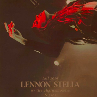 Poster that explains that Lennon Stella is opening for the Chainsmokers