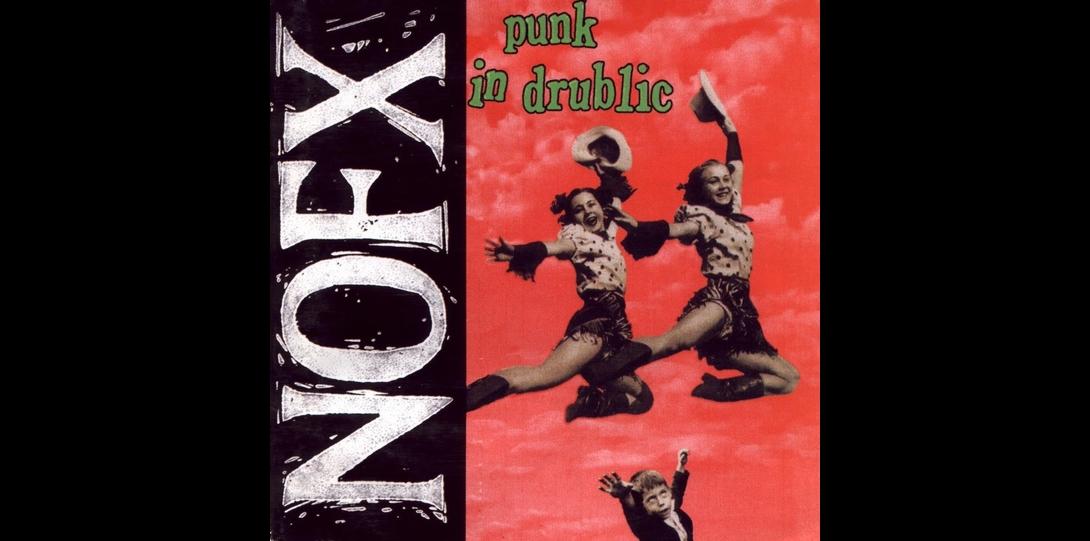 NOFX- Punk in Drublic